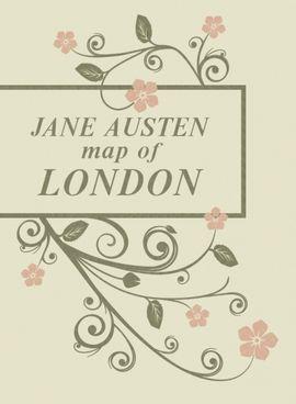 LONDRES EN LAS NOVELAS DE JANE AUSTEN [MAPA-CAS]