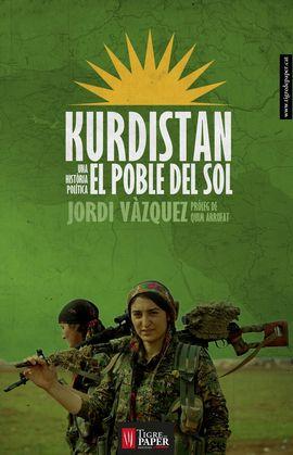 KURDISTAN. EL POBLE DEL SOL