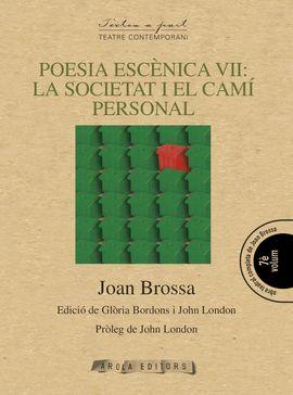 POESIA ESCENICA VII: LA SOCIETAT I EL CAMI PERSONAL