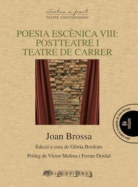 POESIA ESCENICA VIII: POSTTEATRE I TEATRE DE CARRER