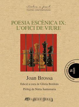 POESIA ESCENICA IX: L'OFICI DE VIURE