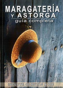 MARAGATER�A Y ASTORGA. GU�A COMPLETA