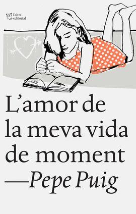 AMOR DE LA MEVA VIDA DE MOMENT, L'