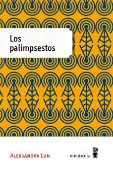 PALIMPSESTOS, LOS