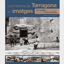 UNA HISTORIA DE TARRAGONA EN IMATGES