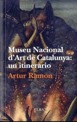 MUSEU NACIONAL D'ART DE CATALUNYA: UN ITINERARIO