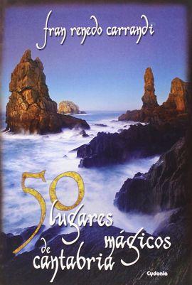50 LUGARES MAGICOS DE CANTABRIA