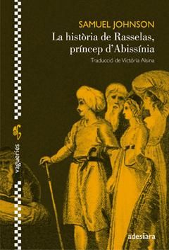 HISTÒRIA DE RASSELAS, PRÍNCEP D'ABISSÍNIA, LA