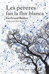 PERERES FAN LA FLOR BLANCA, LES