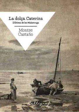 DOLÇA CATERINA, LA