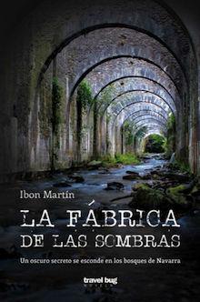 FABRICA DE LAS SOMBRAS, LA