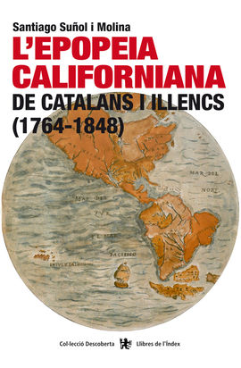 EPOPEIA CALIFORNIANA DE CATALANS I ILLENCS (1764-1848)