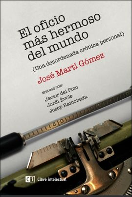 OFICIO MÁS HERMOSO DEL MUNDO, EL
