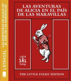 AVENTURAS DE ALICIA EN EL PAÍS DE LAS MARAVILLAS, LAS