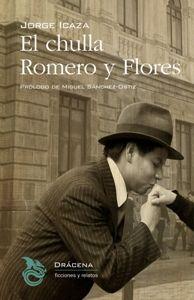 CHULLA ROMERO Y FLORES, EL