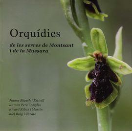 ORQUIDIES DE LES SERRES DE MONTSANT I DE LA MUSSARA