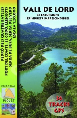 VALL DE LORD 1:20.000 -PIOLET