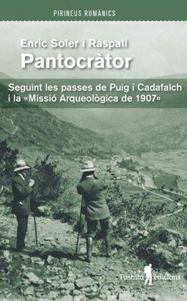 PANTOCRATOR. SEGUINT LES PASSES DE PUIG I CADAFALCH