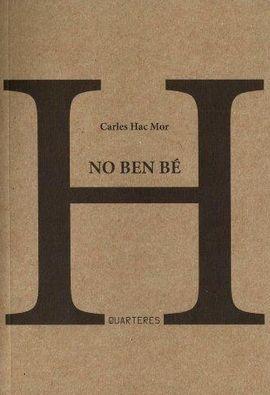 NO BEN BÉ