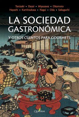 SOCIEDAD GASTRONÓMICA Y OTROS CUENTOS, LA