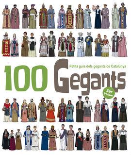 100 GEGANTS (VOL.3) PETITA GUIA DELS GEGANTS DE CATALUNYA