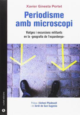 PERIODISME AMB MICROSCOPI