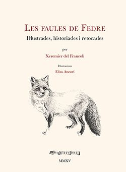 FAULES DE FEDRE, LES -AROLA