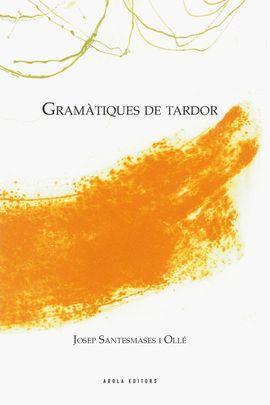 GRAMATIQUES DE TARDOR