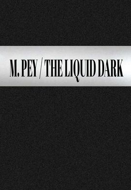 THE LIQUID DARK