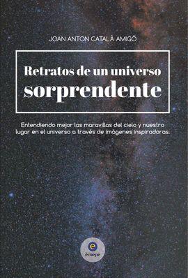 RETRATOS DE UN UNIVERSO SORPRENDENTE