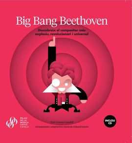BIG BANG BEETHOVEN [LLIBRE + CD]