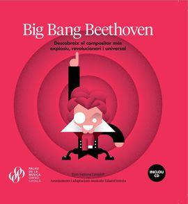 BIG BANG BEETHOVEN [LLIBRE + CD]