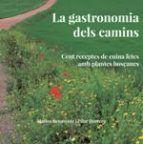 GASTRONOMIA DELS CAMINS, LA