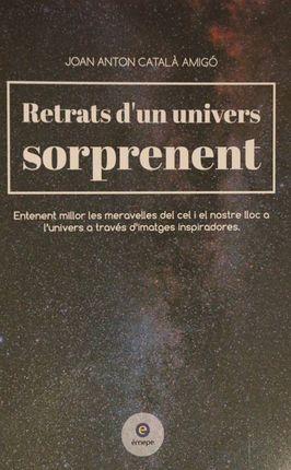 RETRATS D'UN UNIVERS SORPRENENT