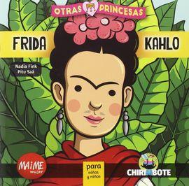 FRIDA KAHLO  -OTRAS PRINCESAS