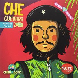 CHE GUEVARA -OTROS HEROES