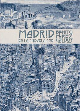 MADRID EN LAS NOVELAS DE BENITO PÉREZ GALDÓS [MAPA]