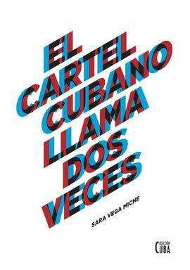CARTEL CUBANO LLAMA DOS VECES, EL