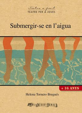 SUBMERGIR-SE EN L'AIGUA -AROLA