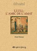 LLULL: L'AMIC DE L'AMAT