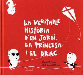 VERITABLE HISTÒRIA D'EN JORDI LA PRINCESA I EL DRAC, LA