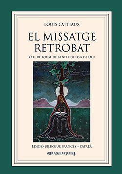 MISSATGE RETROBAT, EL (CAT-FRA) -AROLA