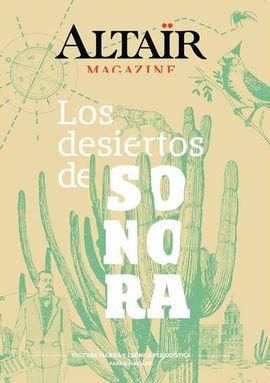 06 - LOS DESIERTOS DE SONORA -ALTAÏR MAGAZINE