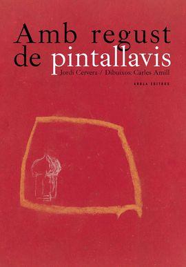 AMB REGUST DE PINTALLAVIS -AROLA