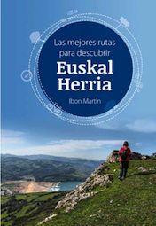 EUSKAL HERRIA, LAS 50 MEJORES RUTAS PARA DESCUBRIR -TRAVEL BUG
