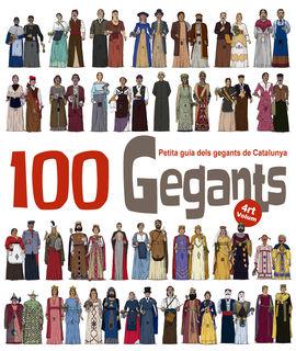 100 GEGANTS (VOL.4) PETITA GUIA DELS GEGANTS DE CATALUNYA