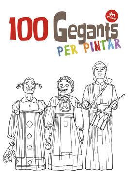 100 GEGANTS PER PINTAR [VOLUM 4]