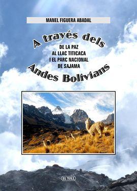 A TRAVÉS DELS ANDES BOLIVIANS