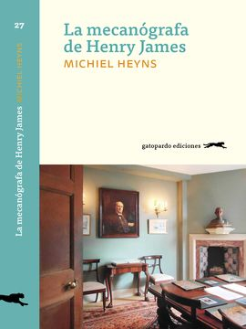 MECANÓGRAFA DE HENRY JAMES, LA