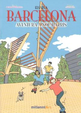 AVENTURA A NOU BARRIS -ELS SIS A BARCELONA